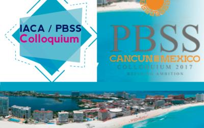 IACA/PBSS COLLOQUIUM CANCUN 2017